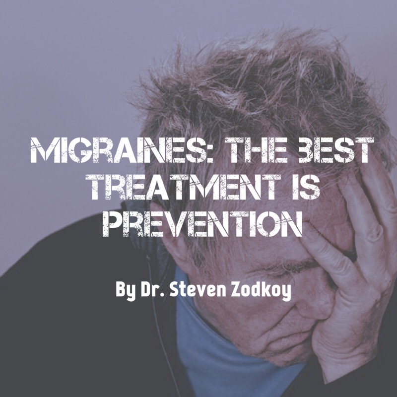 Migraines: The Best Treatment is Prevention