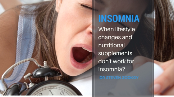 When lifestyle changes and nutritional supplements don't work for insomnia?